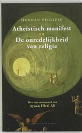 Atheistisch manifest & De onredelijkheid van religie