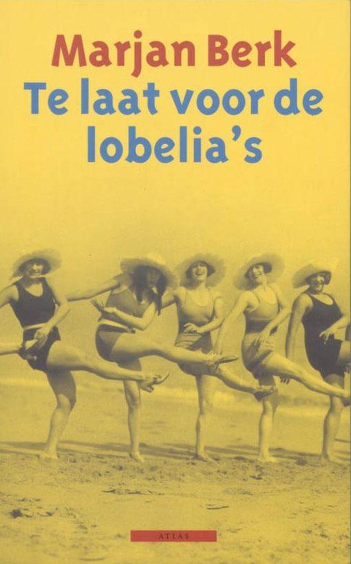 Te laat voor de lobelia's - De Leesclub van Alles