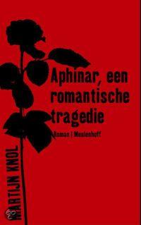 Aphinar, een romantische tragedie