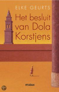 Het besluit van Dola Korstjens