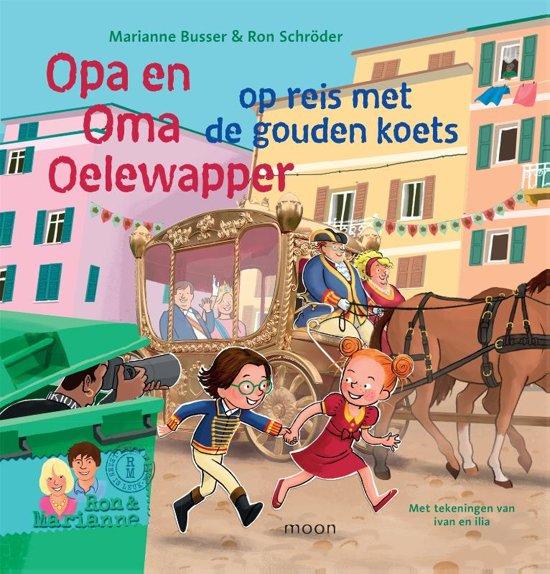 Opa en Oma Oelewapper op reis met de gouden koets - De Leesclub van Alles
