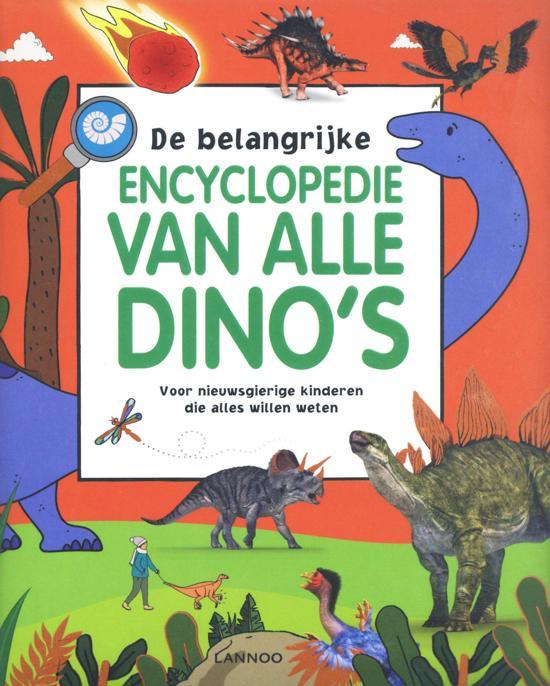 De belangrijke encyclopedie van alle dino's - De Leesclub van Alles