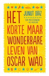 Het korte maar wonderbare leven van Oscar Wao - De Leesclub van Alles