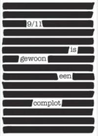 9/11 is gewoon een complot - De Leesclub van Alles