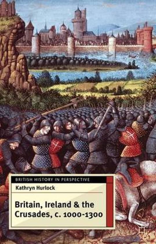 Britain, Ireland and the Crusades