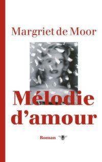 Melodie d'amour - De Leesclub van Alles
