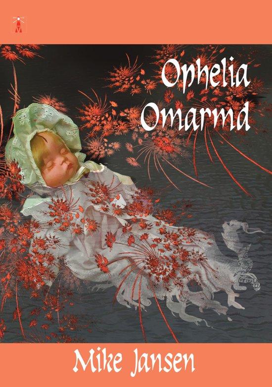 Ophelia Omarmd