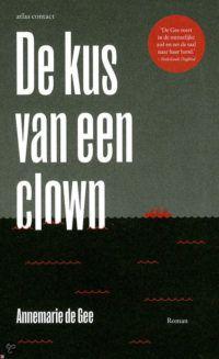 De kus van een clown - De Leesclub van Alles