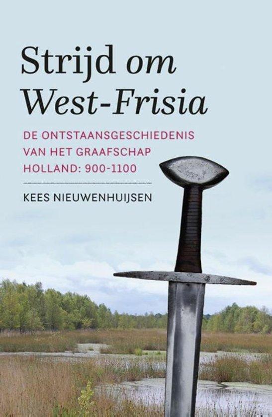 Strijd om West-Frisia - De Leesclub van Alles