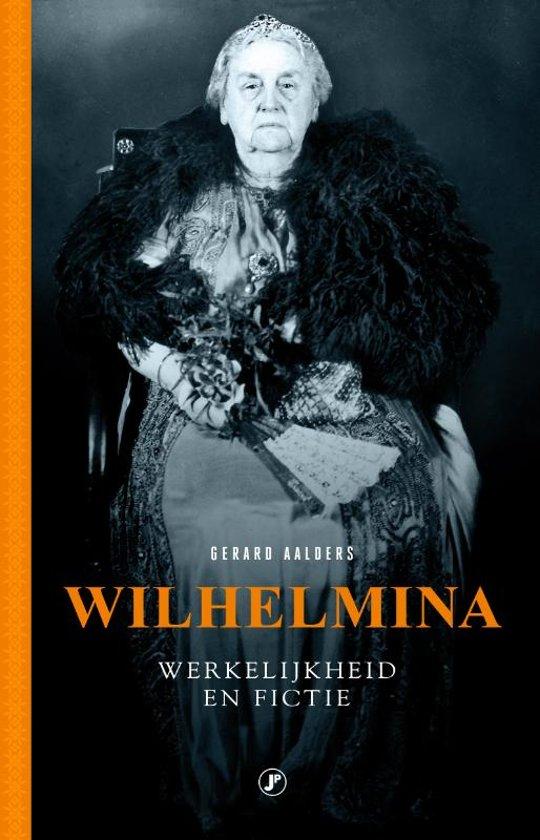 Wilhelmina, mythe, fictie en werkelijkheid
