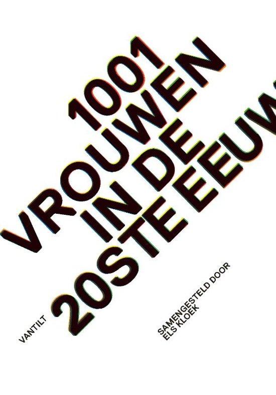 1001 vrouwen in de 20e eeuw