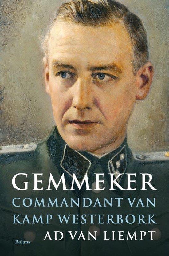 Gemmeker. Commandant van Kamp Westerbork