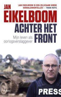 Achter het front, Mijn leven als oorlogsverslaggever