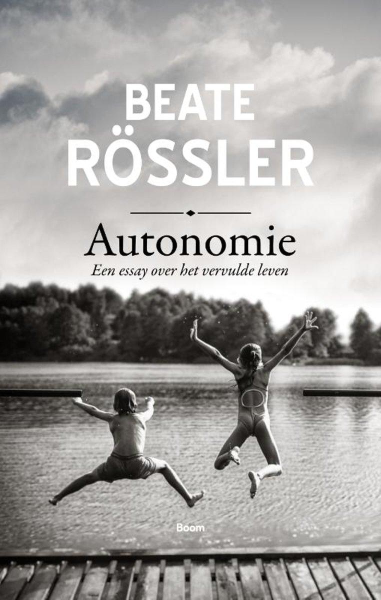 Autonomie. Een essay over het vervulde leven - De Leesclub van Alles