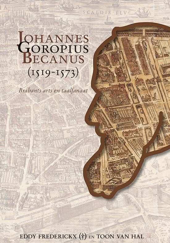 Johannes Goropius Becanus (1519-1573)