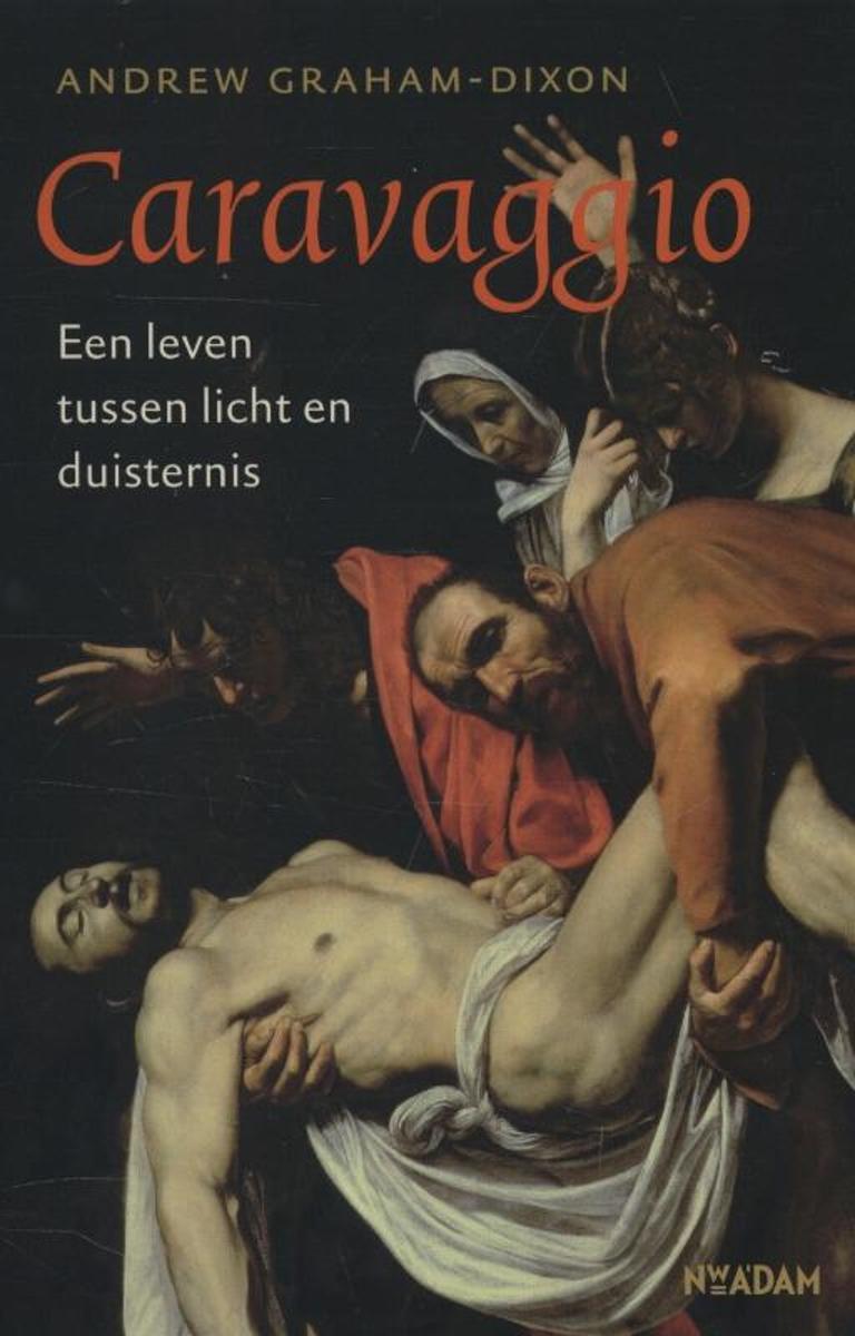 Caravaggio, Een leven tussen licht en duisternis