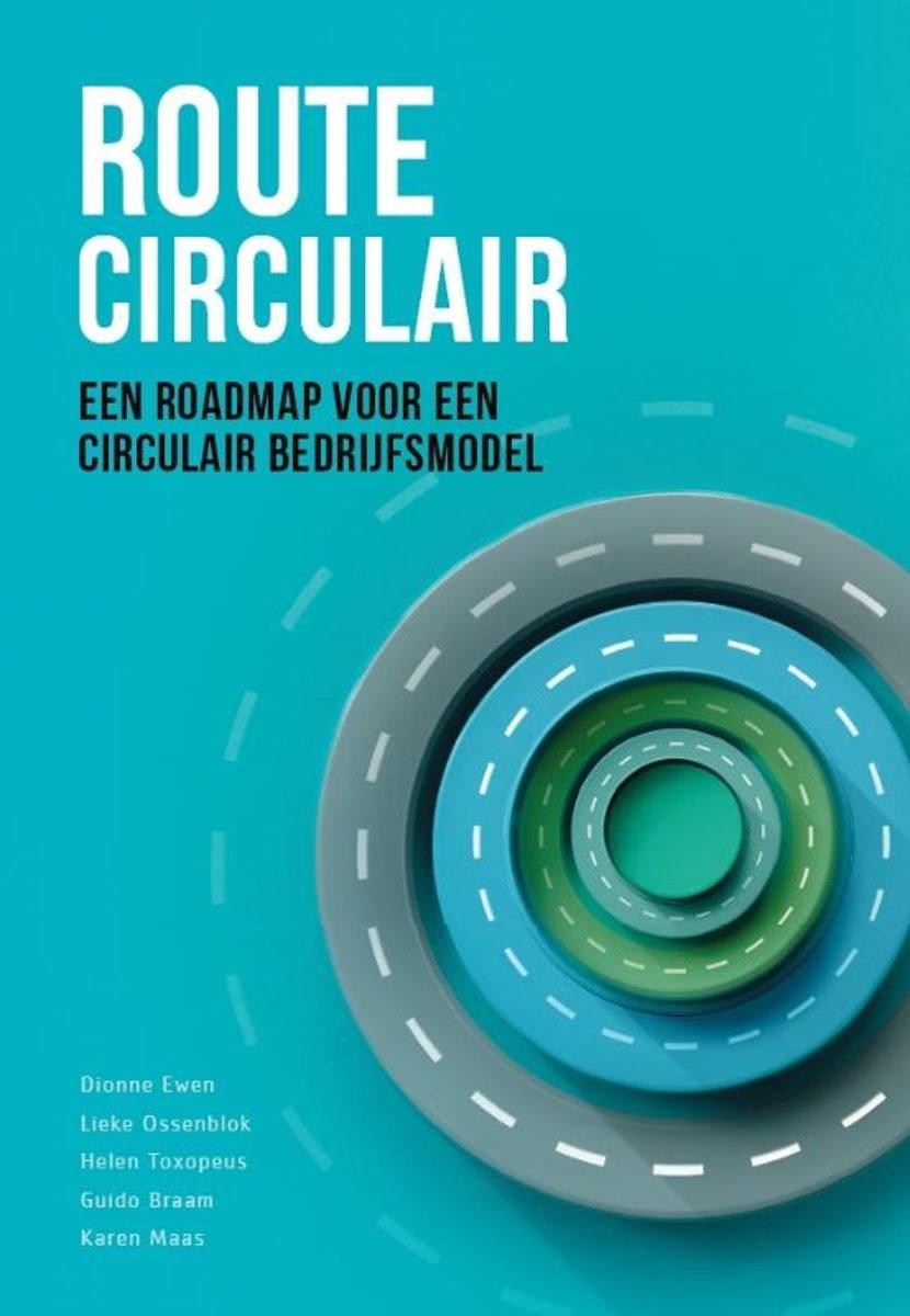 Route Circulair – een roadmap  voor een circulair bedrijfsmodel - De Leesclub van Alles