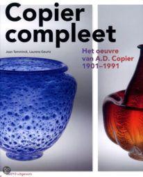 Copier compleet - Het oeuvre van A.D. Copier 1901-1991