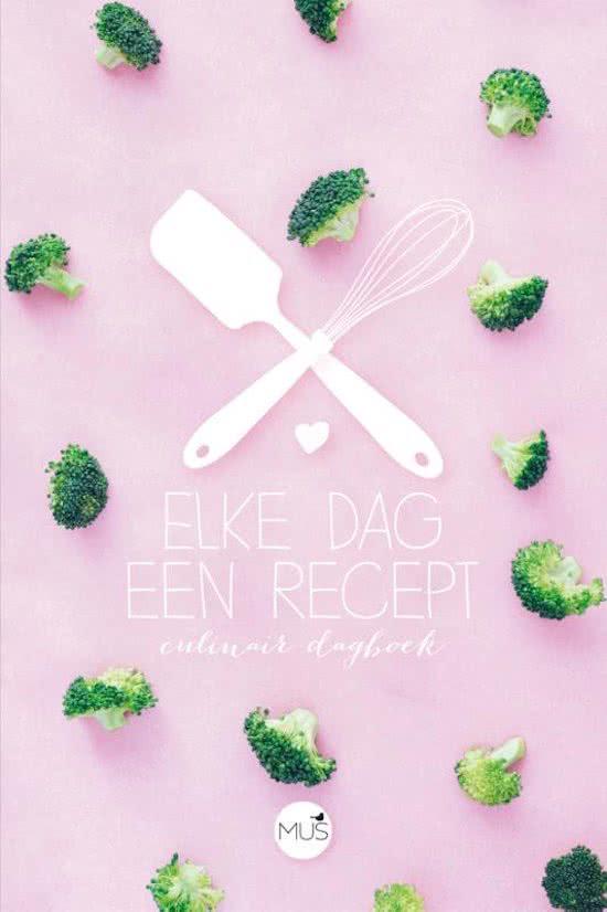 Elke dag een recept - Culinair dagboek - De Leesclub van Alles