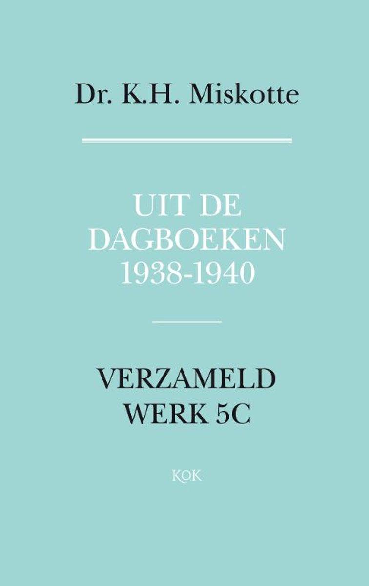 De dagboeken 1938-1940