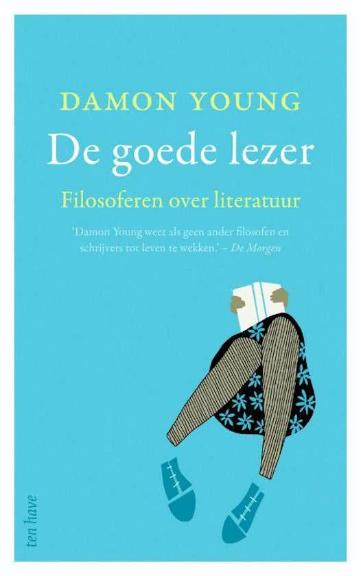 De goede lezer. Filosoferen over literatuur