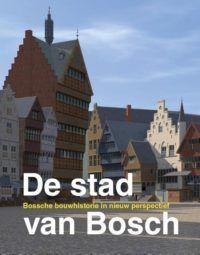 De Stad van Bosch - De Leesclub van Alles