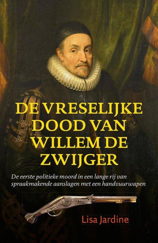 De vreselijke dood van Willem de Zwijger - De Leesclub van Alles