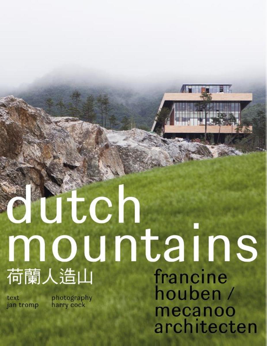 Dutch mountains - Francine Houben/Mecanoo architecten