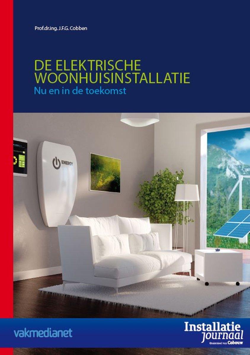 De elektrische woonhuisinstallatie – Nu en in de toekomst - De Leesclub van Alles