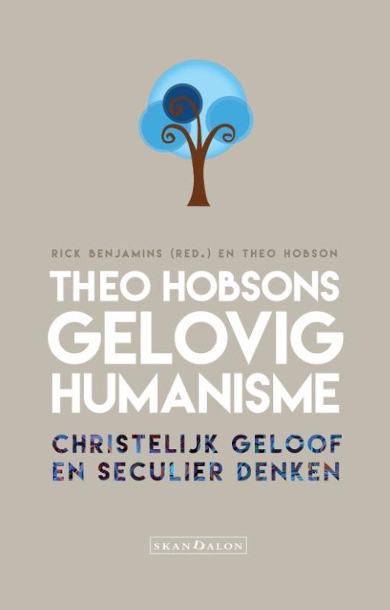 Theo Hobsons gelovig humanisme - Christelijk geloof en seculier denken