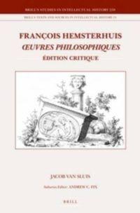Oeuvres philosophiques. Édition critique par Jacob van Sluis