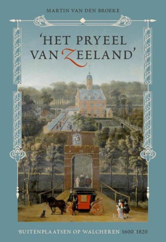 'Het pryeel van  Zeeland'