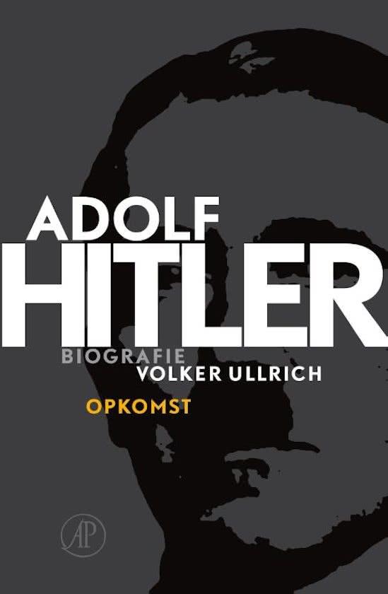 Adolf Hitler. De jaren van opkomst 1889-1939