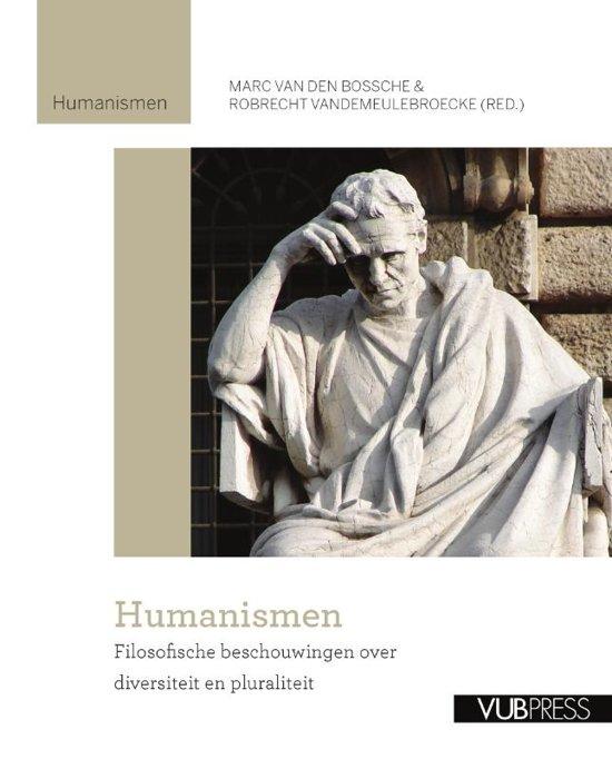 Humanismen. Filosofische beschouwingen over diversiteit en pluraliteit