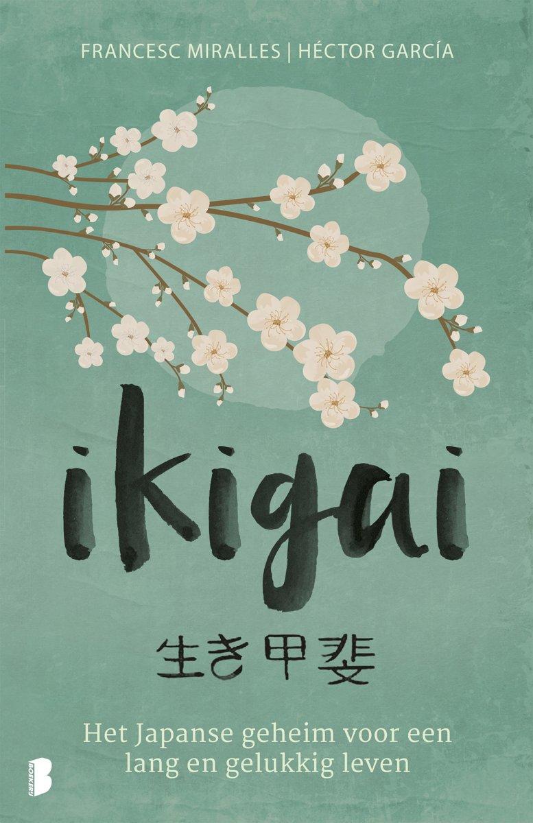 Ikigai - Het Japanse geheim voor een lang en gelukkig leven