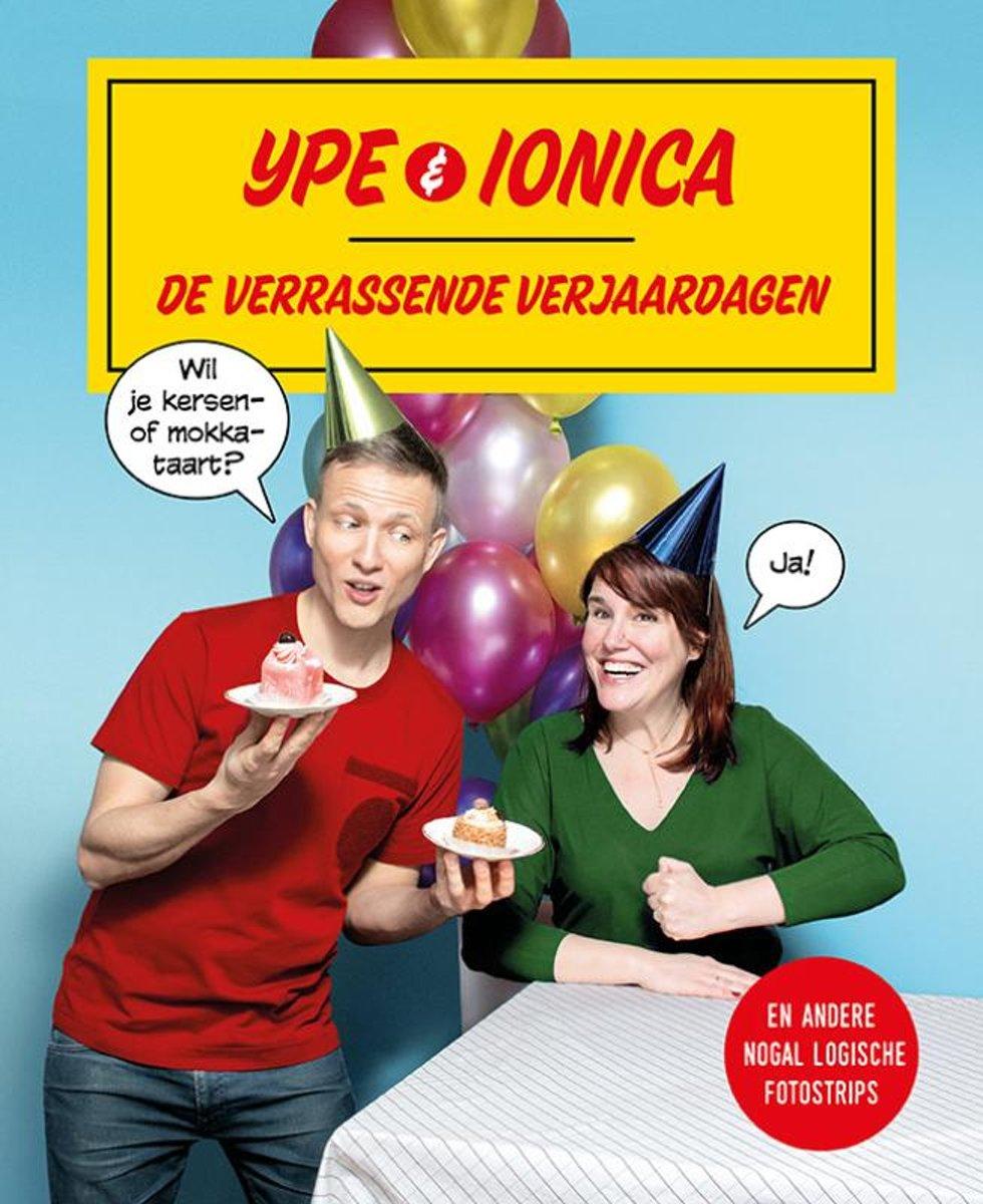 Ype & Ionica - De verrassende verjaardagen – en andere nogal logische fotostrips