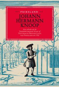 Het Friesland van Johann Hermann Knoop