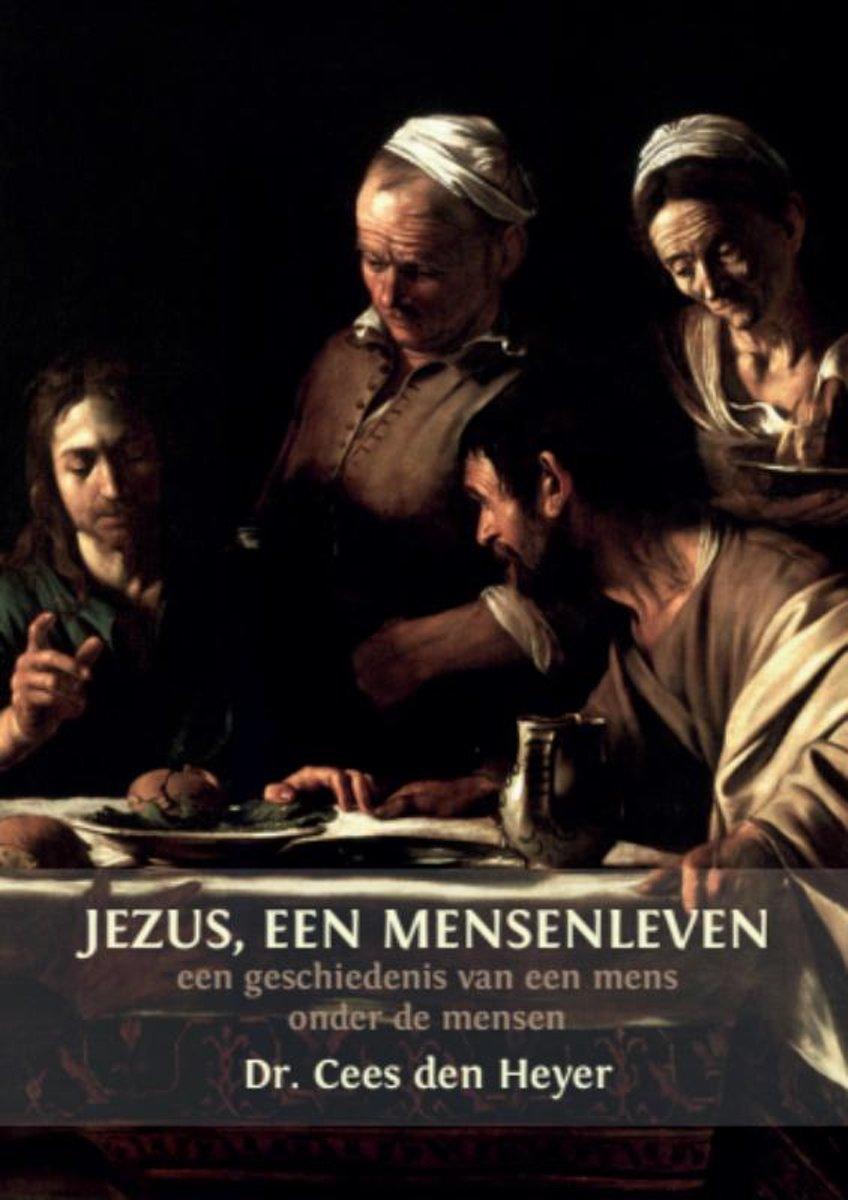 Jesus, een mensenleven