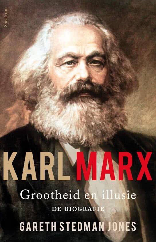 Karl Marx - grootheid en illusie
