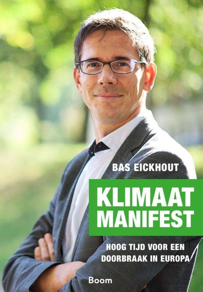 Klimaatmanifest. Hoog tijd voor een doorbraak in Europa