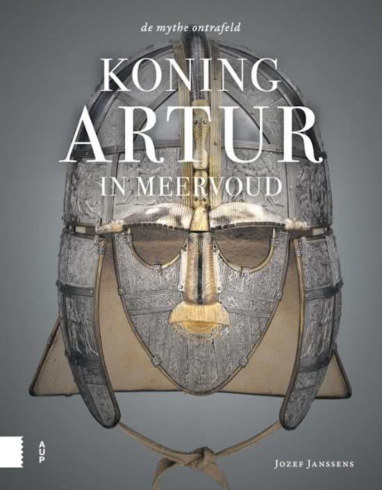 Koning Artur in meervoud. De mythe ontrafeld - De Leesclub van Alles