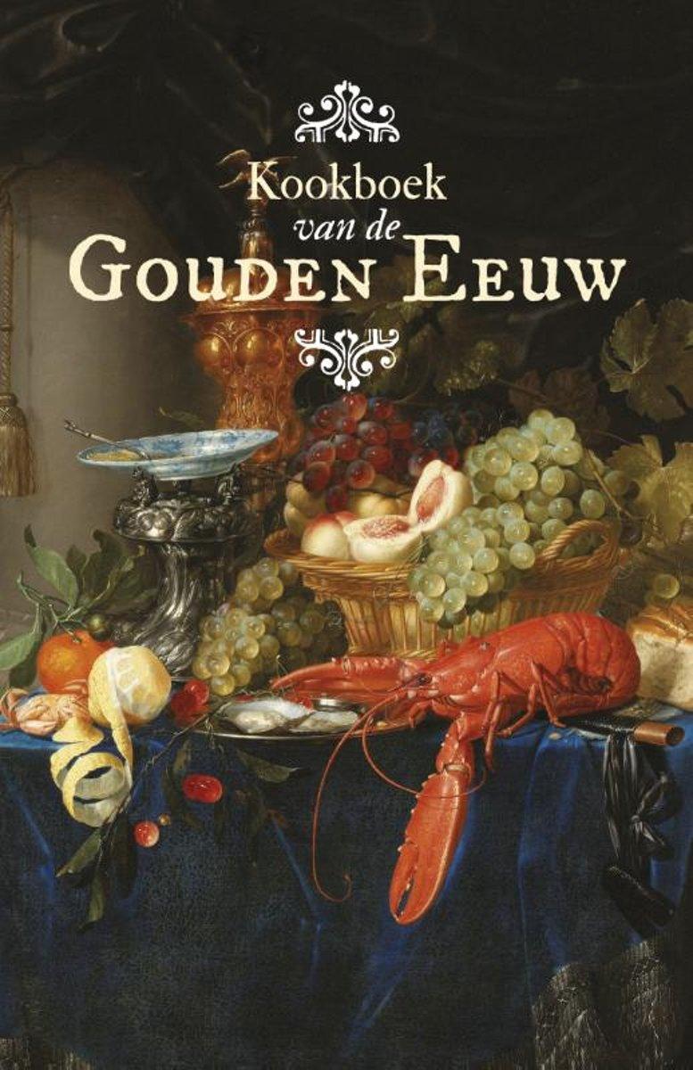 Kookboek van de Gouden Eeuw - De Leesclub van Alles