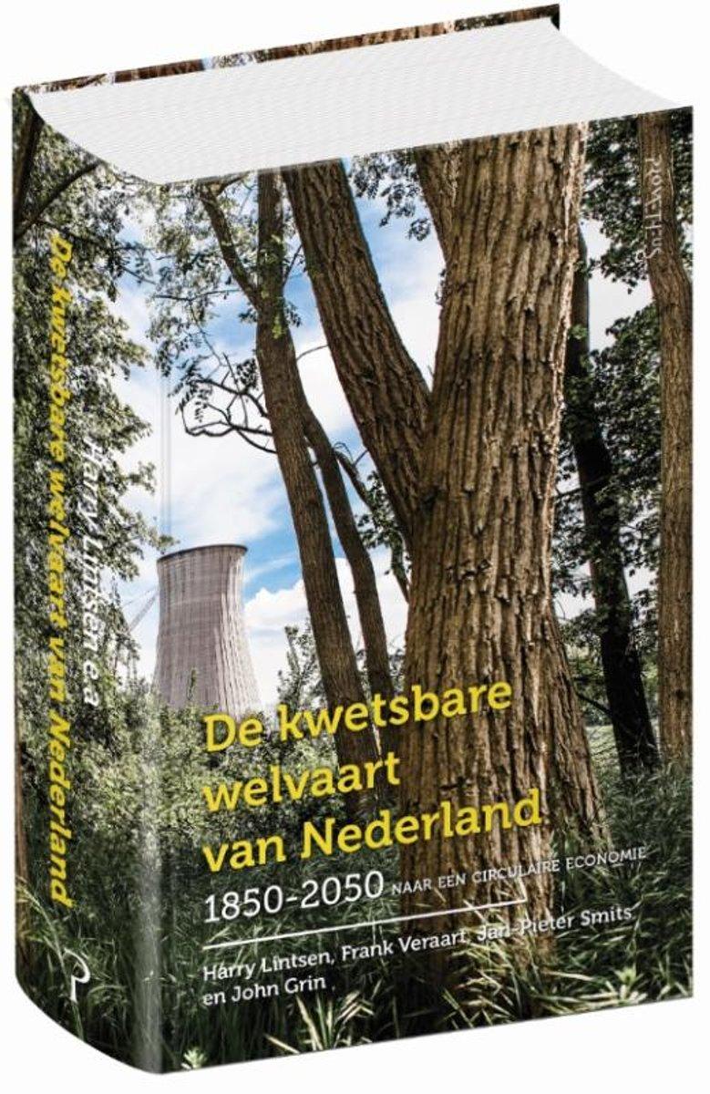 De kwetsbare welvaart van Nederland 1850-2050