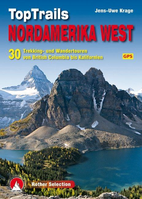 Top Trails Nordamerika West - De Leesclub van Alles