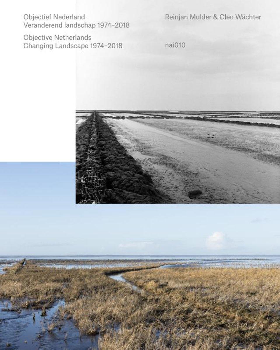 Objectief Nederland: Veranderend landschap 1974-2018