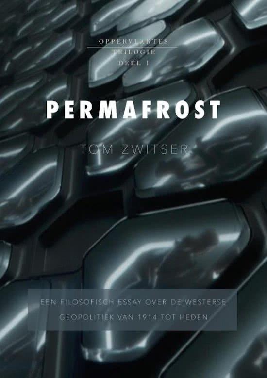 Permafrost. Essay over geopolitiek