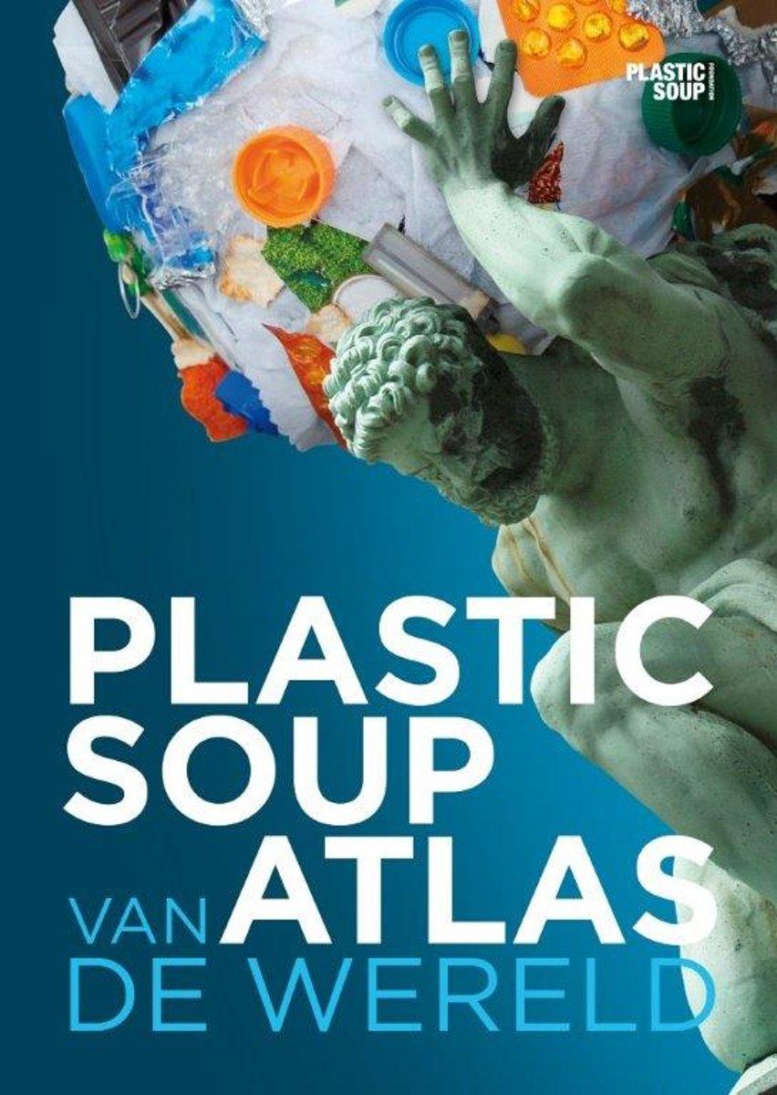 Plastic soup atlas van de wereld - De Leesclub van Alles