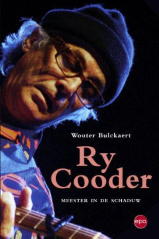 Ry Cooder. Meester in de schaduw