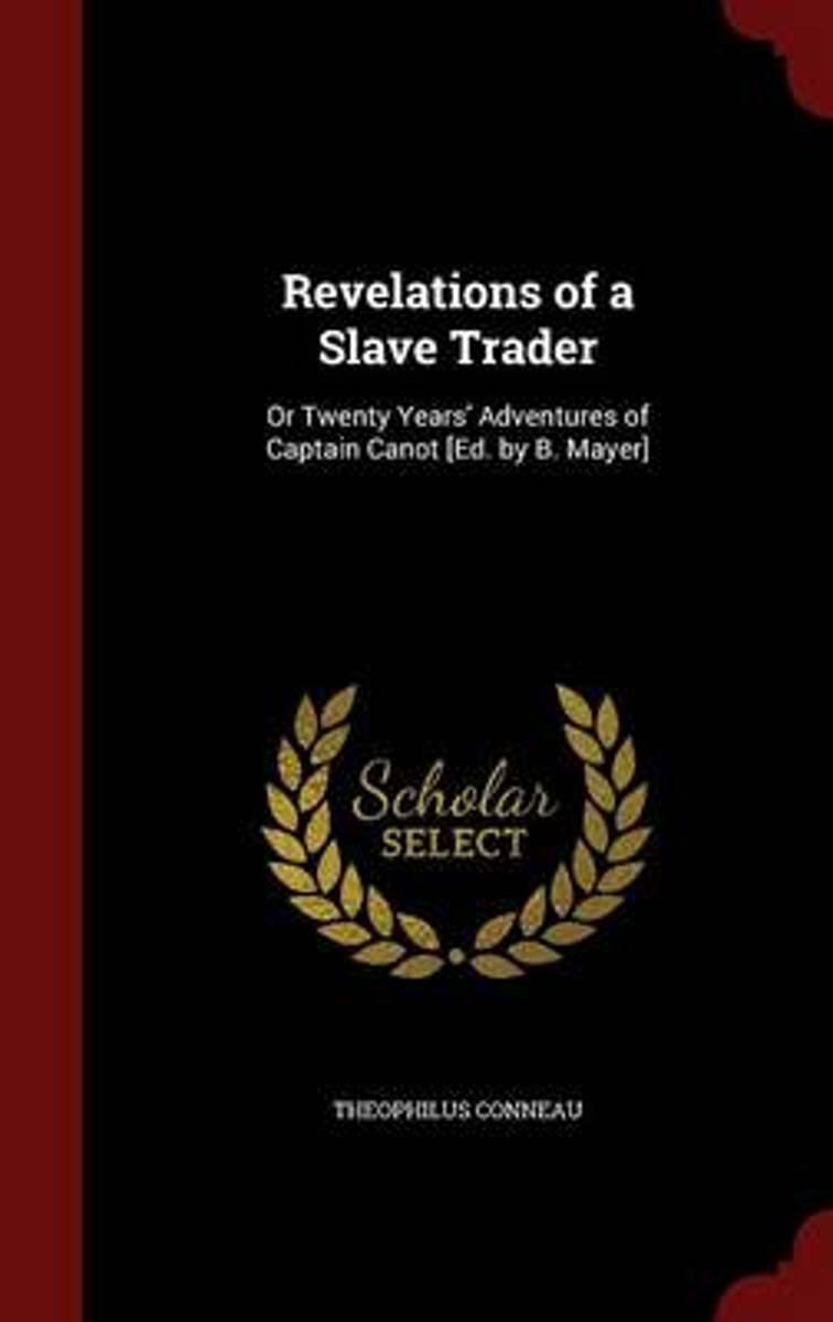 Revelations of a Slave Trader - De Leesclub van Alles