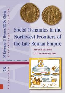 Social Dynamics in the Northwest Frontiers of the Late Roman Empire - De Leesclub van Alles